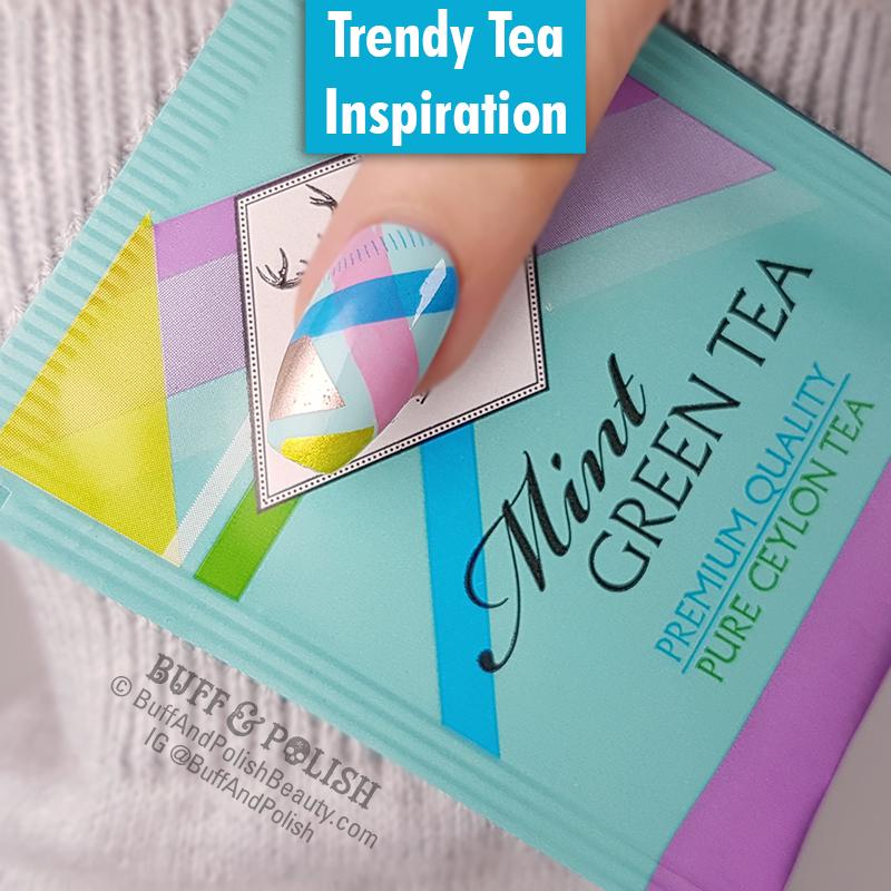 Buff & Polish - 31DC2018 Day 25 Fashion - Trendy Tea